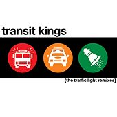 Traffic Light Singles by Transit Kings