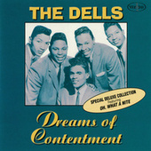 Play & Download Dreams Of Contentment by The Dells | Napster