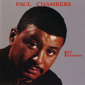 Play & Download 1st Bassman by Paul Chambers | Napster