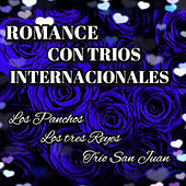 Romance Con Trios Internacionales by Various Artists