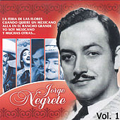 Play & Download Lo Mejor, Vol. 1 by Jorge Negrete | Napster