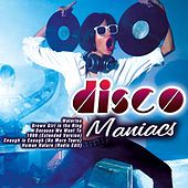 Disco Maniacs by Various Artists
