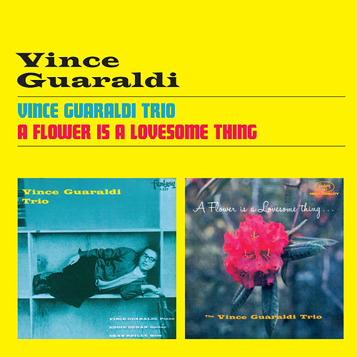 Play & Download Vince Guaraldi Trio + a Flower Is a Lovesome Thing by Vince Guaraldi | Napster