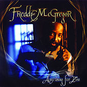 Play & Download Anything For You by Freddie McGregor | Napster
