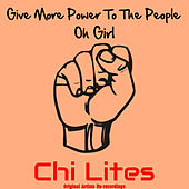 Give More Power von The Chi-Lites