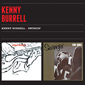 Play & Download Kenny Burrell + Swingin' by Kenny Burrell | Napster