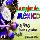 Play & Download Lo Mejor de México, Vol. 2 by Various Artists | Napster
