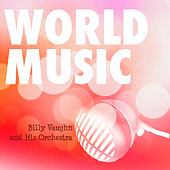 Play & Download World Music Vol. 8 by Billy Vaughn | Napster