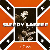 Play & Download Live in Barcelona (1997) by Sleepy LaBeef | Napster