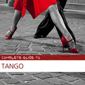 Complete Guide to Tango by Various Artists