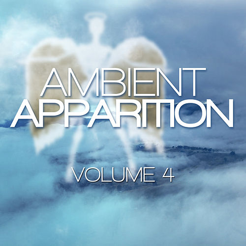 Ambient Apparition, Vol. 4 by Euphoria