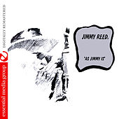 Play & Download As Jimmy Is (Digitally Remastered) by Jimmy Reed | Napster
