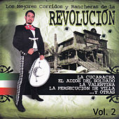 Play & Download Los Mejores Corridos y Rancheras de la Revolucion, Vol. 2 by Various Artists | Napster