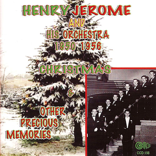 Play & Download Christmas and Other Precious Memories by Henry Jerome | Napster