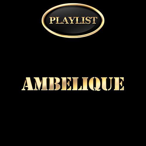 Play & Download Amberlique Playlist by Ambelique | Napster