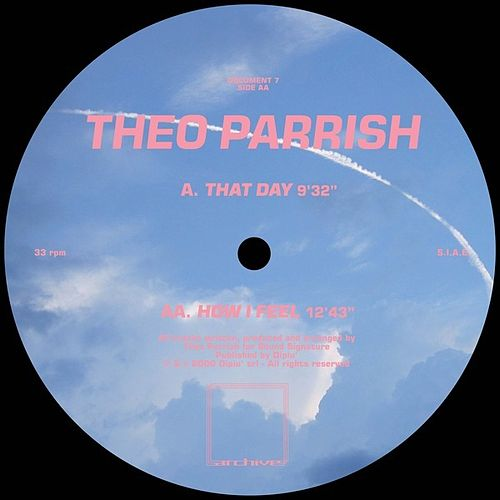 Play & Download That Day / How I Feel by Theo Parrish | Napster
