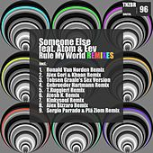 Play & Download Rule My World Remixes by Someone Else | Napster