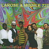 Play & Download Réconciliation by Missile 727 Larose | Napster