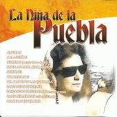 La Niña de la Puebla by La Niña de la Puebla