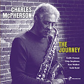 Play & Download The Journey by Charles McPherson | Napster