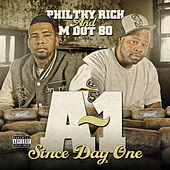 A~1 Since Day One by M Dot 80