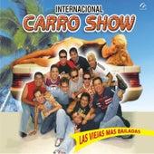 Play & Download Las Viejas Mas Bailadas by Internacional Carro Show | Napster