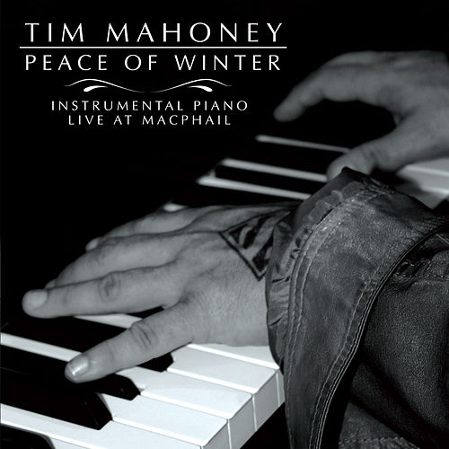 Peace of Winter by Tim Mahoney