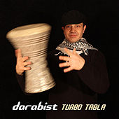 Play & Download Darabist by Turbo Tabla | Napster