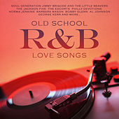 Old School R&B Love Songs by Various Artists