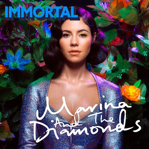 Play & Download Immortal by Marina and The Diamonds | Napster