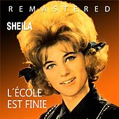 Play & Download L´école est finie by Sheila | Napster