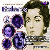 Play & Download Los Mejores Boleros, Vol. 3 by Various Artists | Napster
