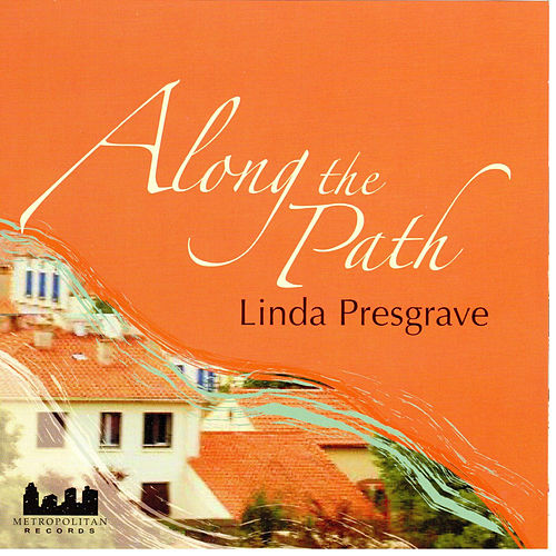 Along the Path by Linda Presgrave