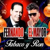 Tabaco y Ron by Fernando Villalona