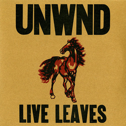 Play & Download Live Leaves by Unwound | Napster