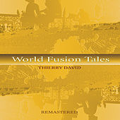 World Fusion Tales by Thierry David