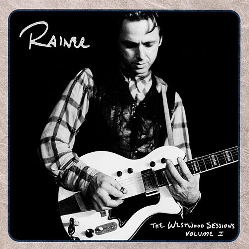 The Westwood Sessions Volume I by Rainer