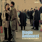 Play & Download Convivendo - Parte 1 by Biagio Antonacci | Napster
