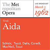 Play & Download Verdi: Aida (March 3, 1962) by Metropolitan Opera | Napster