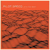 Play & Download Into the West by Pilot Speed | Napster