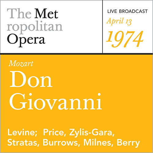 Play & Download Mozart: Don Giovanni (April 13, 1974) by Metropolitan Opera | Napster