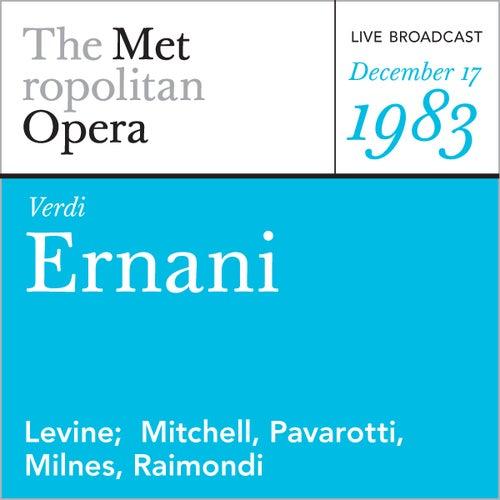 Play & Download Verdi: Ernani (December 17, 1983) by Metropolitan Opera | Napster