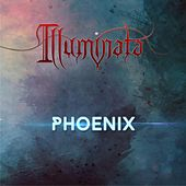 Play & Download Phoenix by Illuminata | Napster