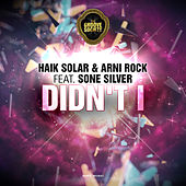 Didn't I by Arni Rock