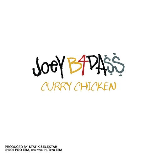 Curry Chicken by Joey Bada$$