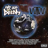 Play & Download Hip Hop Had a Dream: The World Wide Tape, Vol. 1 by Various Artists | Napster