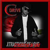 Play & Download Xtractions of Love by CDrive | Napster