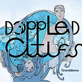 Play & Download Granddance by Dappled Cities | Napster