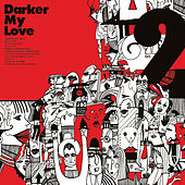 Play & Download 2 by Darker My Love | Napster