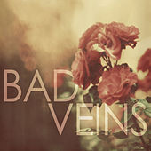 Play & Download Bad Veins by Bad Veins | Napster